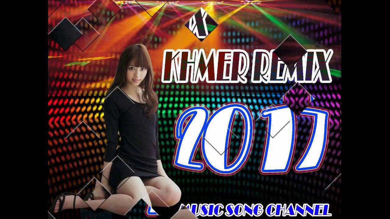 New Khmer Remix 2017 - Melody Bek Sloy Kob 2017 - Dance In club