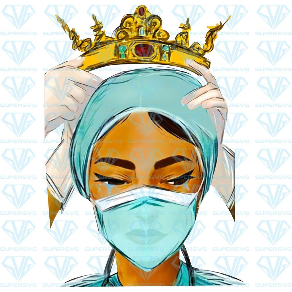 Nurse Wearing The Crown Png Instant Download Supersvg Nurse Art Crown Png Crown Drawing