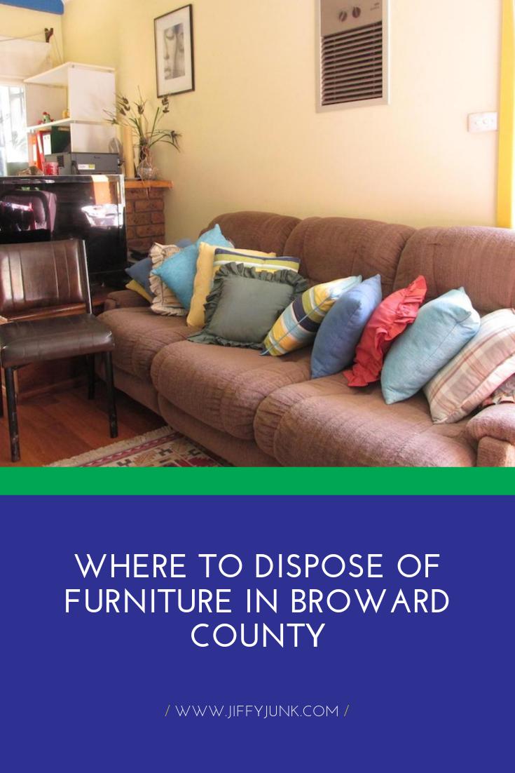 Where To Dispose Of Furniture In Broward County Furniture Comfortable Sofa Furnishings