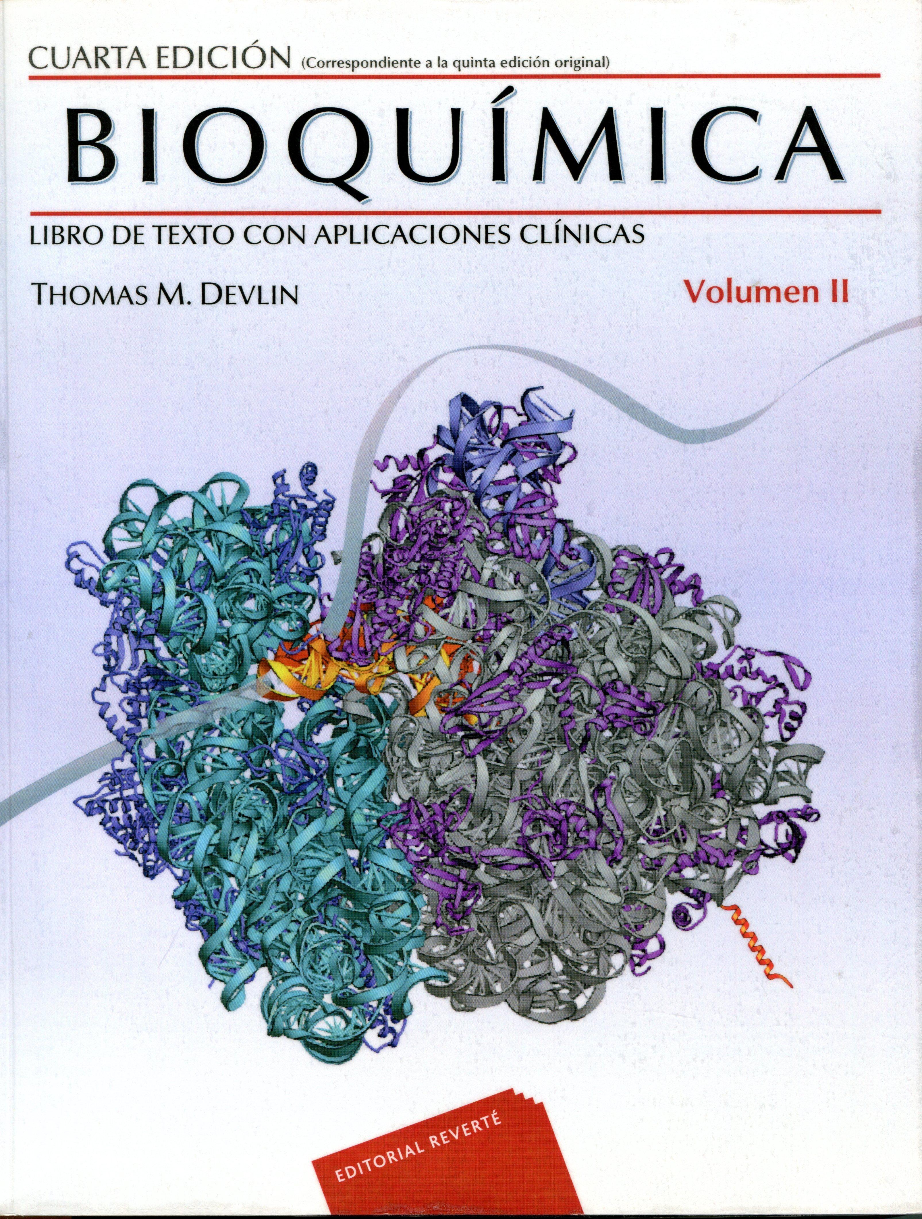 Bioquímica : libro de texto con aplicaciones clínicas / Thomas M ...