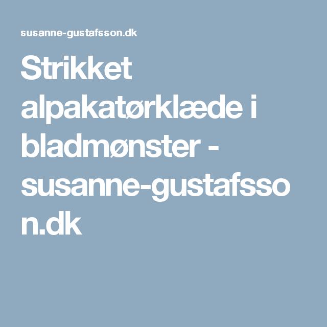 Strikket alpakatørklæde i bladmønster - susanne-gustafsson.dk
