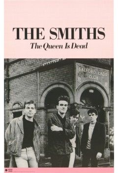 The Smiths 'The Queen is Dead'  http://thesmiths.cat/shop/Smiths-original-posters