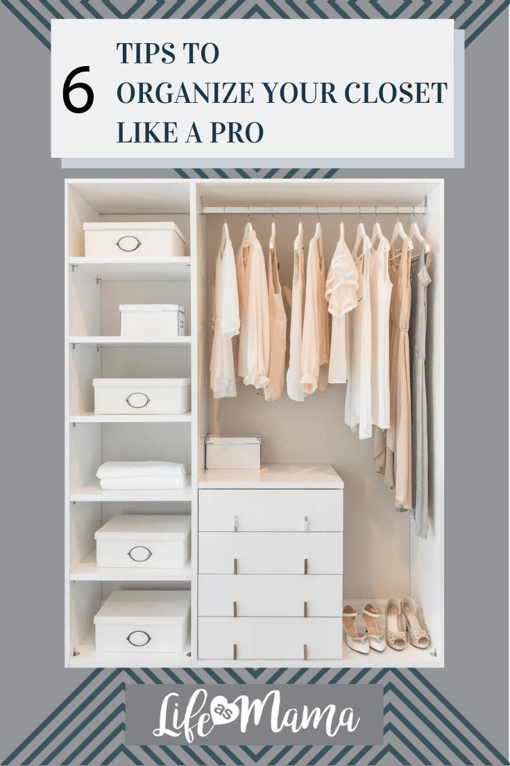 6 tips to organize your closet like a pro | getting