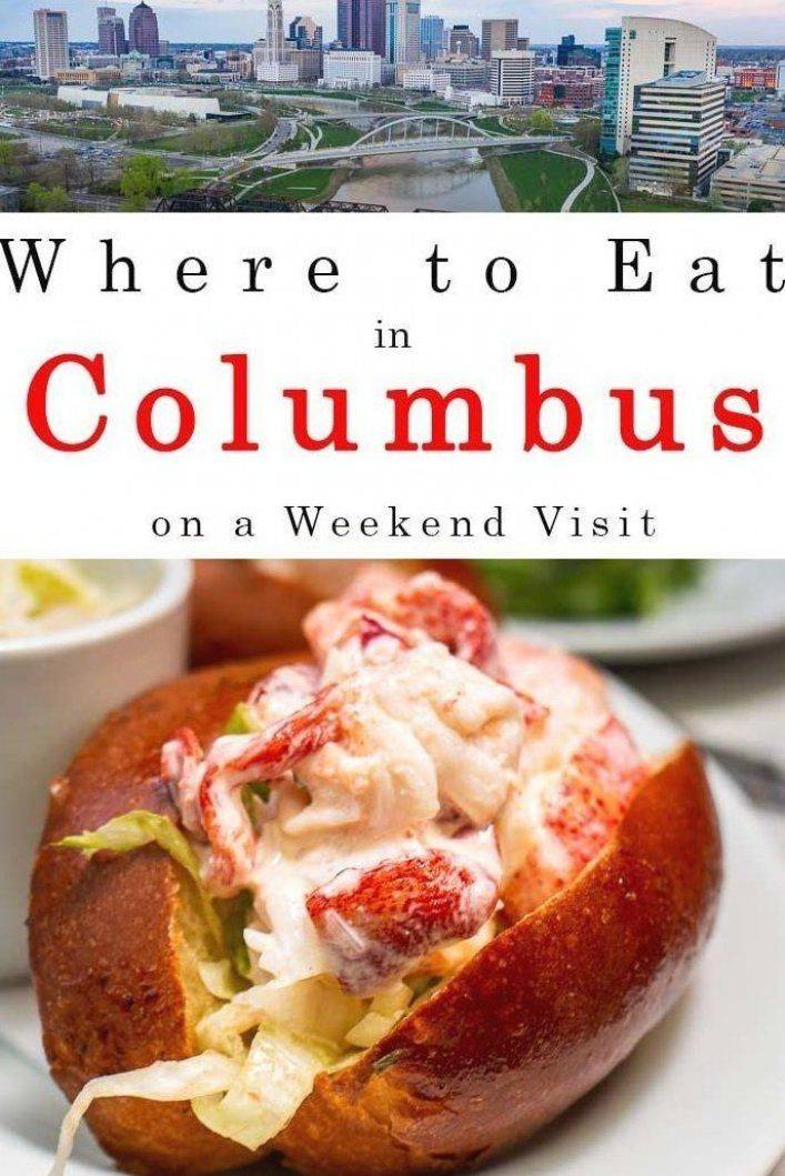 wondering where to eat in columbus ohio during a weekend visit check out the best places to eat
