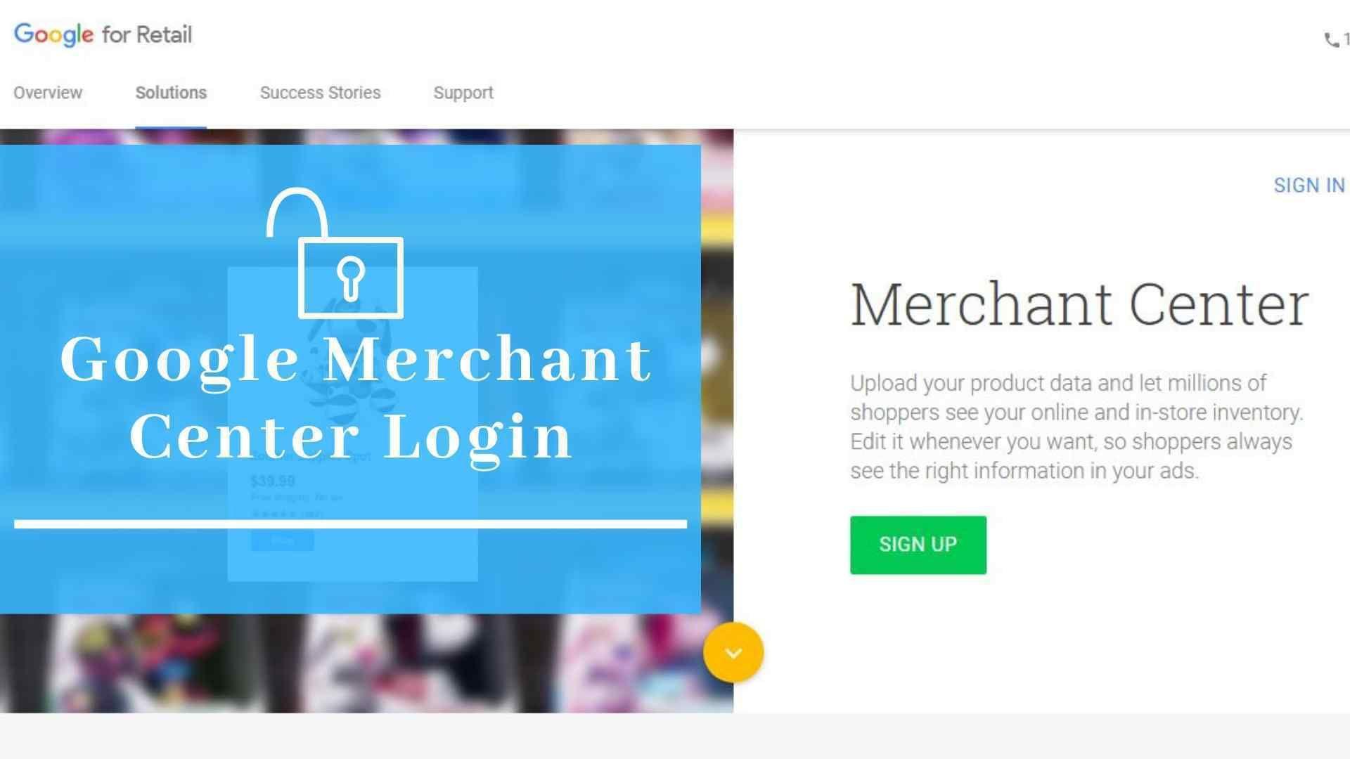 n Google Merchant Center Login, Google Merchant Center is a
