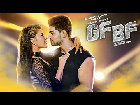 GF BF VIDEO SONG | Sooraj Pancholi, Jacqueline Fernandez ft