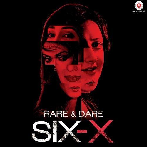 Rare And Dare Six X 2016 Asim Movies Online Free Film Full Movies Download Hindi Movies Online Free