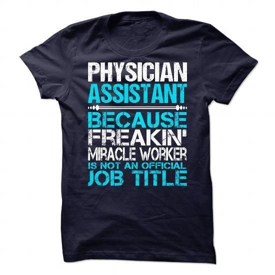 Awesome Shirt For Physician Assistant T Shirts, Hoodies Sweatshirts