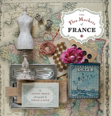 Flea Markets of France by Sandy Price(love that cover)