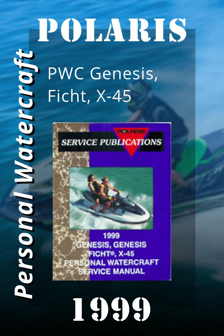 1999 Polaris Pwc Genesis Ficht X 45 Service Manual Manual Genesis Personal Watercraft