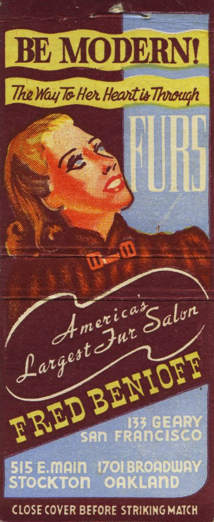 """Fred Benioff Furs. Be Modern! """"The Way to Her Heart is Furs!"""" by jericl cat, via Flickr. #frontstriker #30stem #matchbook. To order your business' own branded #matchbooks or #matchboxes. GoTo: www.GetMatches.com or call 800.605.7331"""