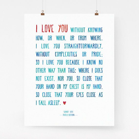 I love you print Pablo Neruda sonnet 17 romantic by LighterWords