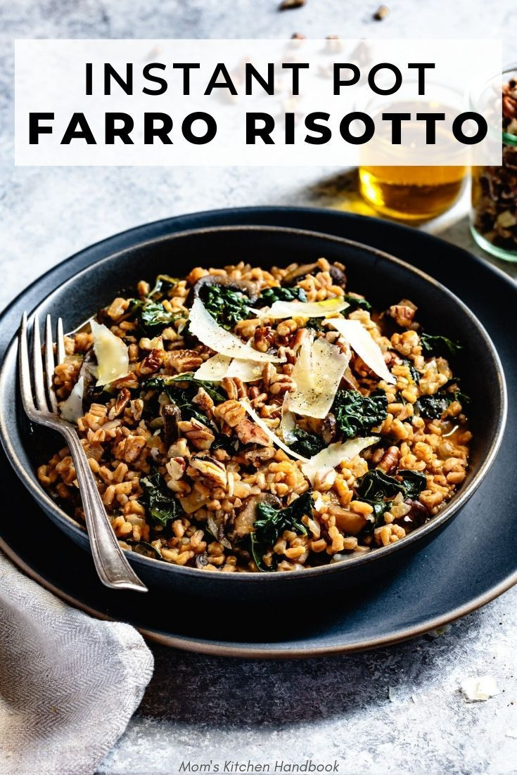 Instant Pot Farro Risotto with Mushrooms and Toasted Pecans This Instant Pot farro risotto is a healthy, quick and easy weeknight meal that is vegetarian and can easily be made vegan!
