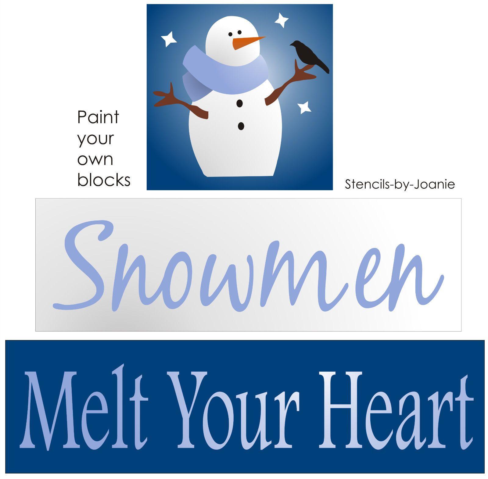Snowmen Melt Your Heart... Stencils, Stencil painting