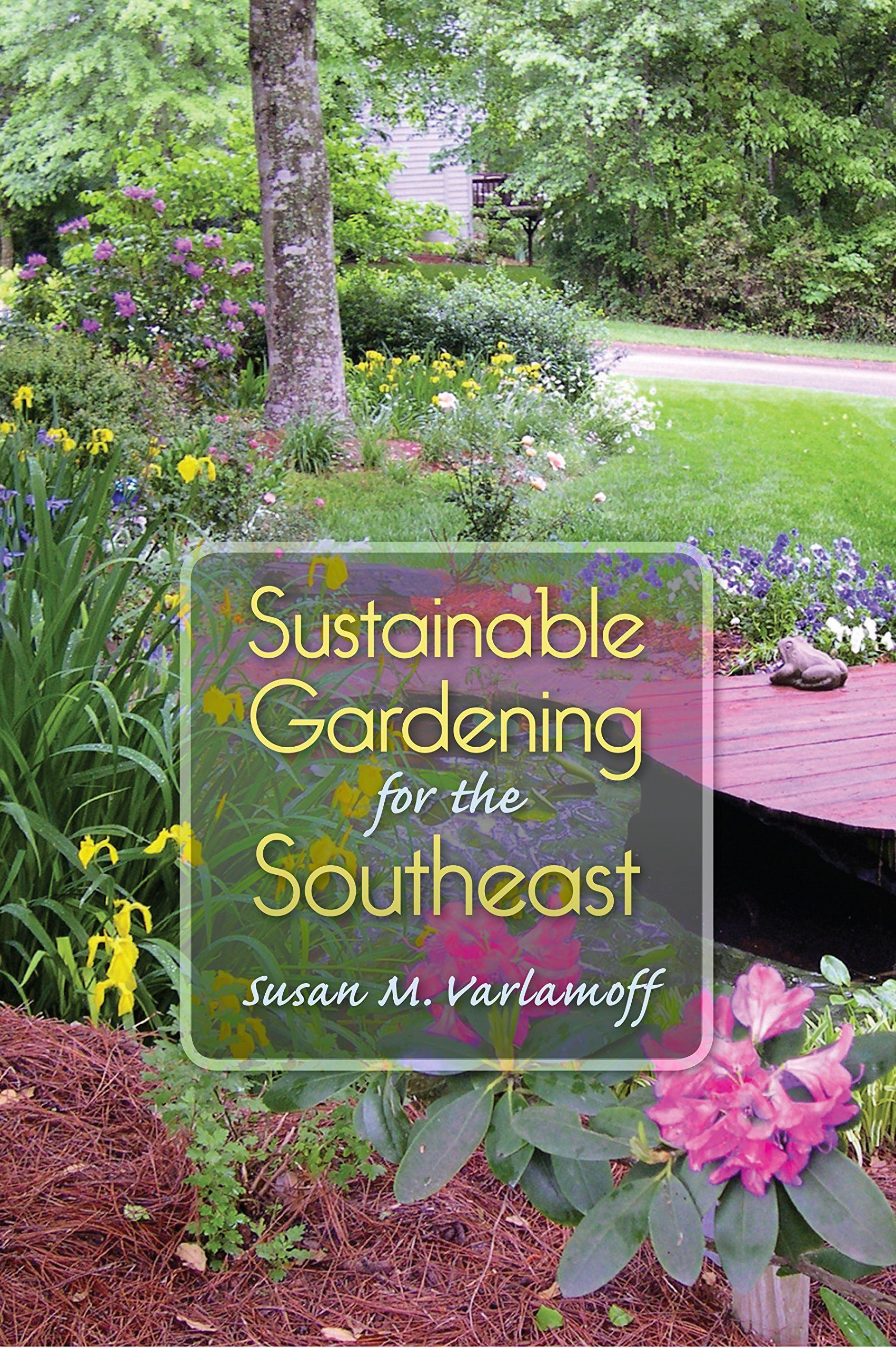 Books Sustainable Gardening For The Southeast Florida