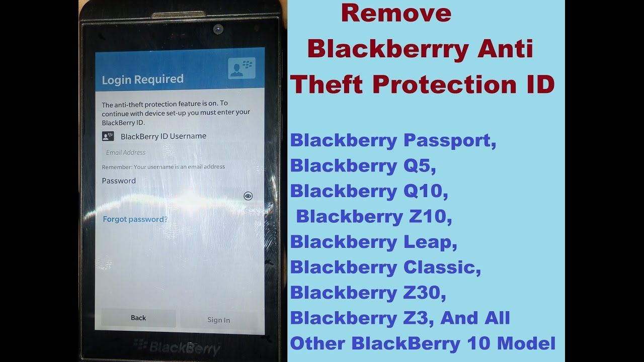 How to remove Blackberry 10 Anti Theft Protection ID BlackBerry Z10
