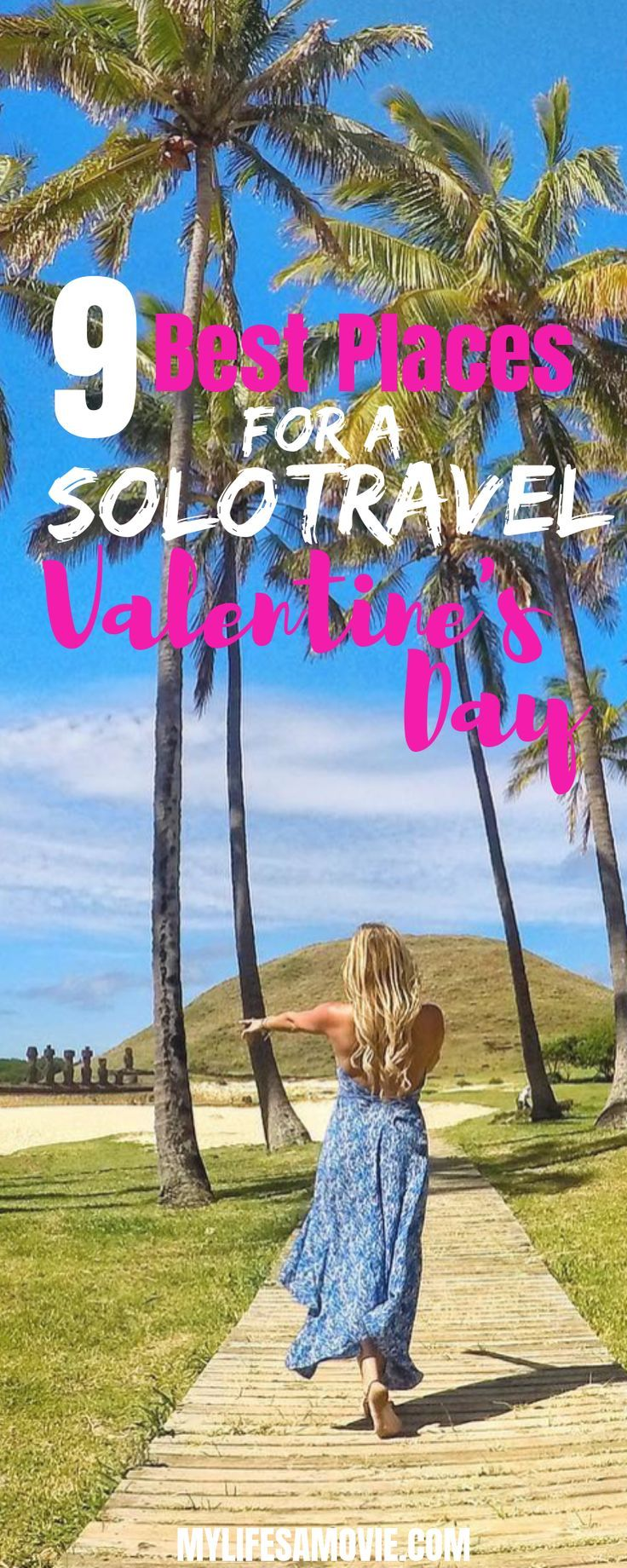 9 best places for a solo travel Valentine39s day Whether you39re already 9 best places for a solo travel Valentines day Whether youre already