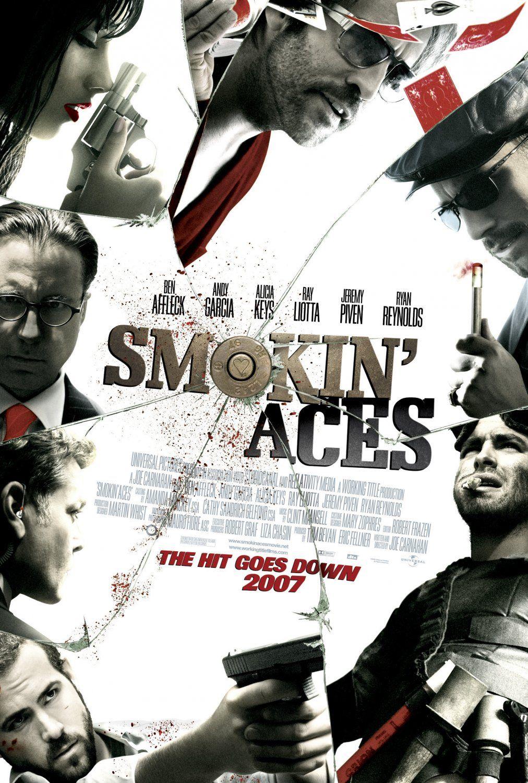 Smokin Aces Ryan Rynolds Andy Garcia Jeremy Piven Ray Liotta Alicia Keys Good Movies Movie Posters Full Movies Online Free