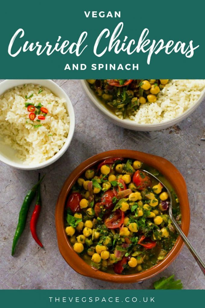 Curried Chickpeas And Spinach The Veg Space Uk Recipe Blog