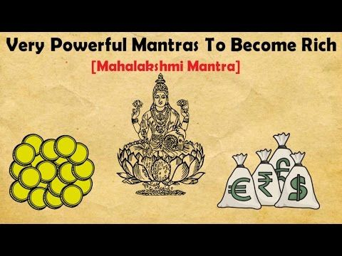 Very Powerful Mantras To Become Rich And Successful