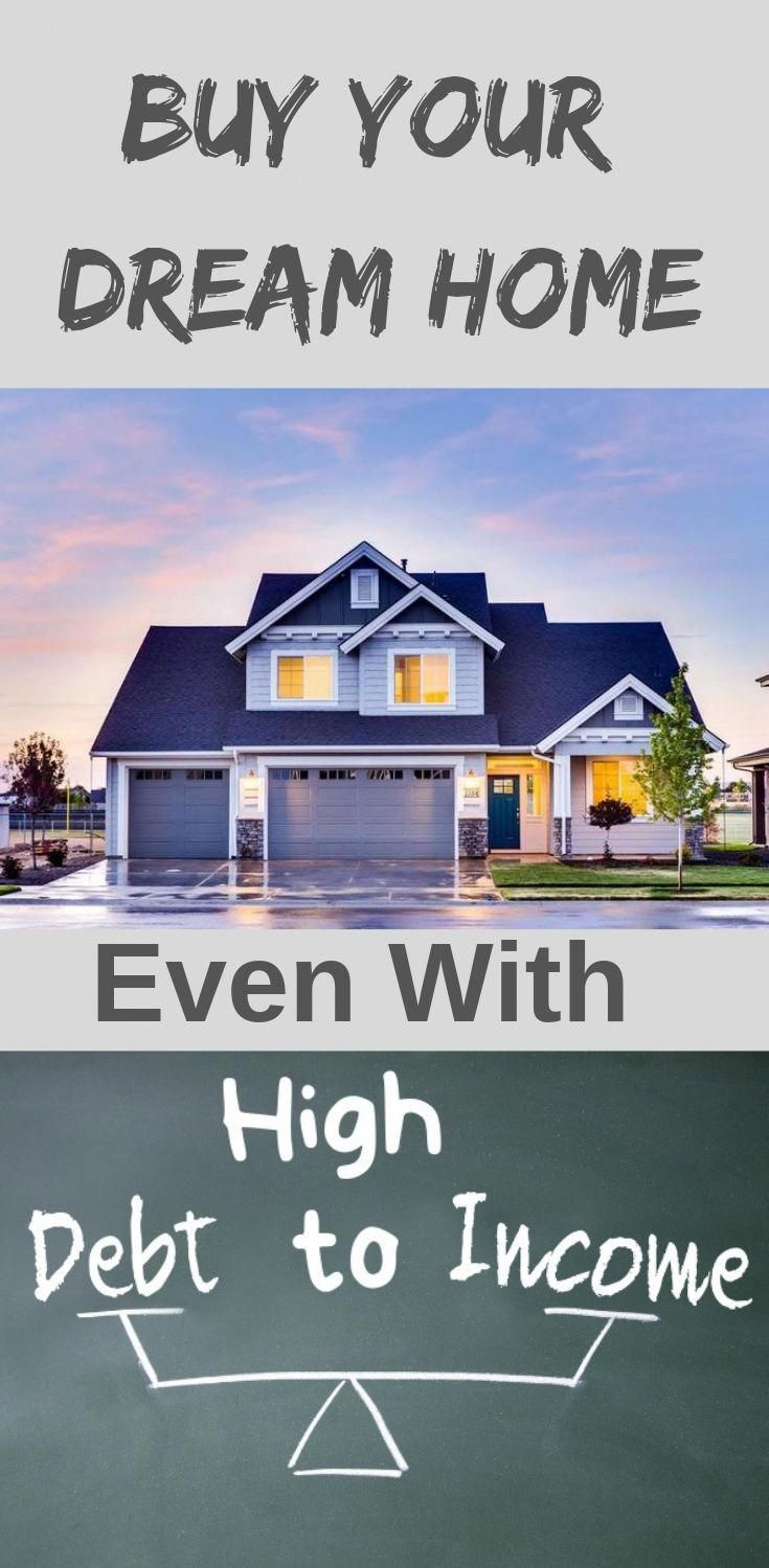 Buy a home with high debt to there are lenders who
