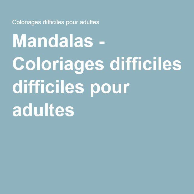 Mandalas - Coloriages difficiles pour adultes