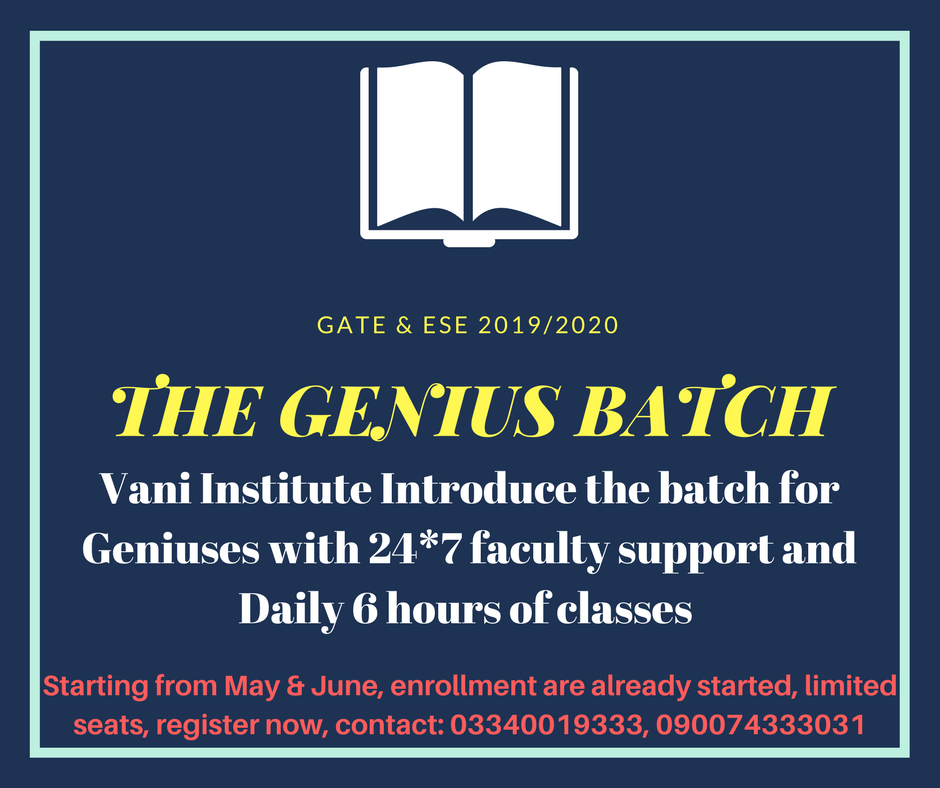 Genius Batch by Vani Institute Gate coaching, Gate