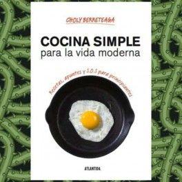 Categoría: Libros - Producto: Cocina Para La Vida Moderna - Choly Berreteaga - Envase: Unidad - Presentación: X Unid.