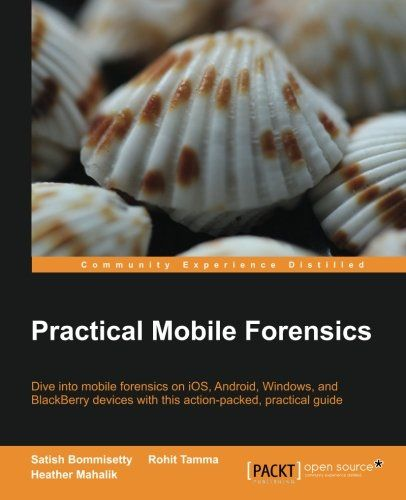 Practical Mobile Forensics by Satish Bommisetty http://www.amazon.com/dp/1783288310/ref=cm_sw_r_pi_dp_8SB6ub1F8MCTQ