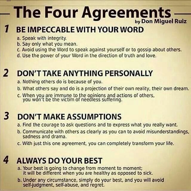 The Four Agreements Don Miguel Ruiz. Great primer for Alchemy of the soul.  It will start the path to enli… | The four agreements, Don miguel ruiz,  Quotes to live by