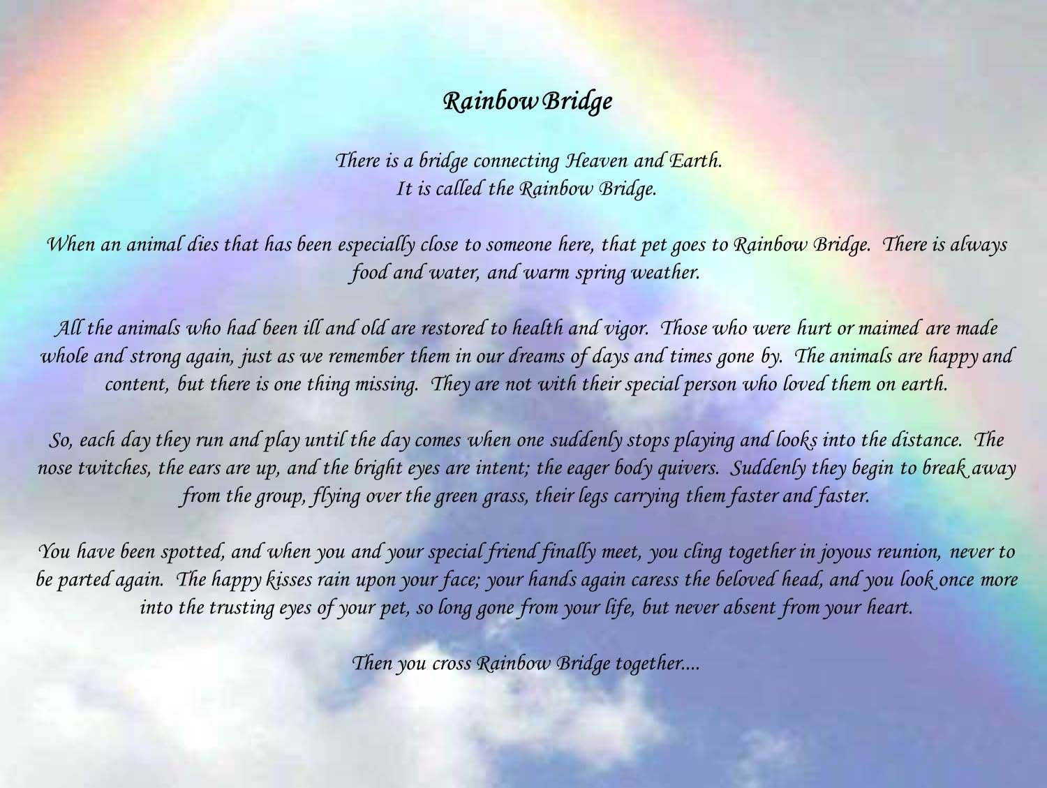 image relating to Rainbow Bridge Poem Printable Version referred to as Rainbow Poems And Offers. QuotesGram Canine Rainbow poem