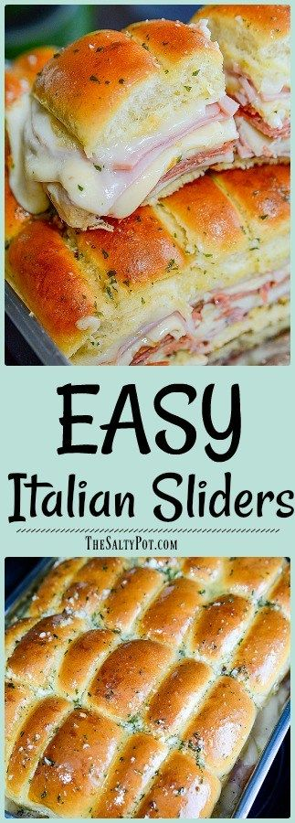simple and super easy italian slider recipe to feed a crowd!