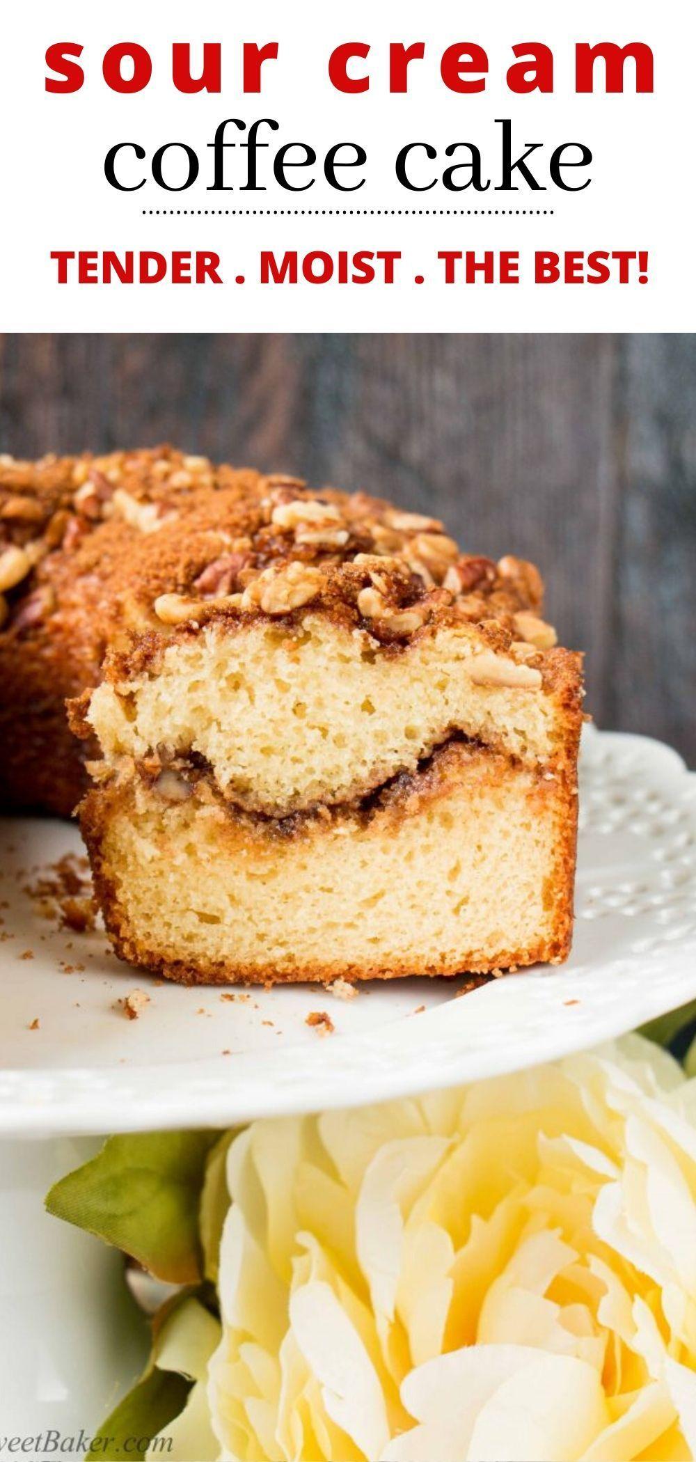 Sour Cream Coffee Cake Recipe In 2020 Coffee Cake Coffee Cake Recipes Coffee Cake Recipes Easy