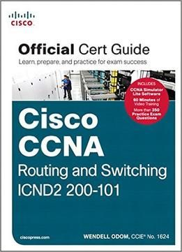 Ccna routing and switching icnd2 200 101 official cert guide pdf ccna routing and switching icnd2 200 101 official cert guide pdf fandeluxe Choice Image