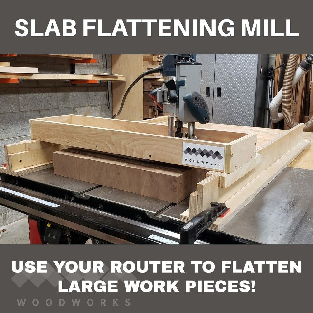 Slab Flattening Mill Plans In 2020 Woodworking Shop Projects Slab Router