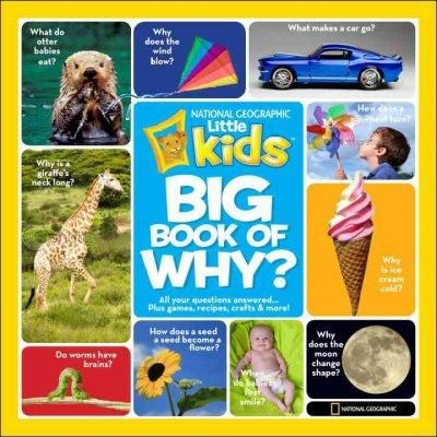 National Geographic Little Kids First Big Book Of Why Hardcover Overstock Com Shopping T National Geographic Kids National Geographic Kids Books Big Book