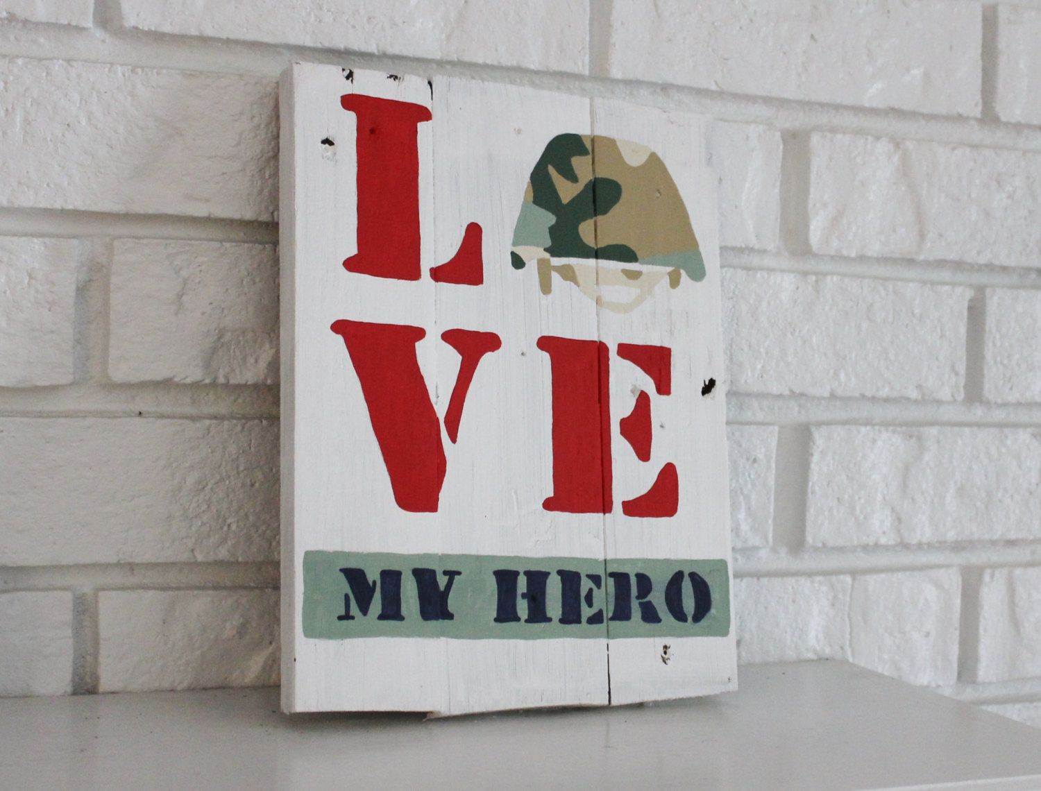 4th of July Military Veteran Love My Hero Father's day Gift Handmade Hand painted Wood Sign Customizable - pinned by pin4etsy.com