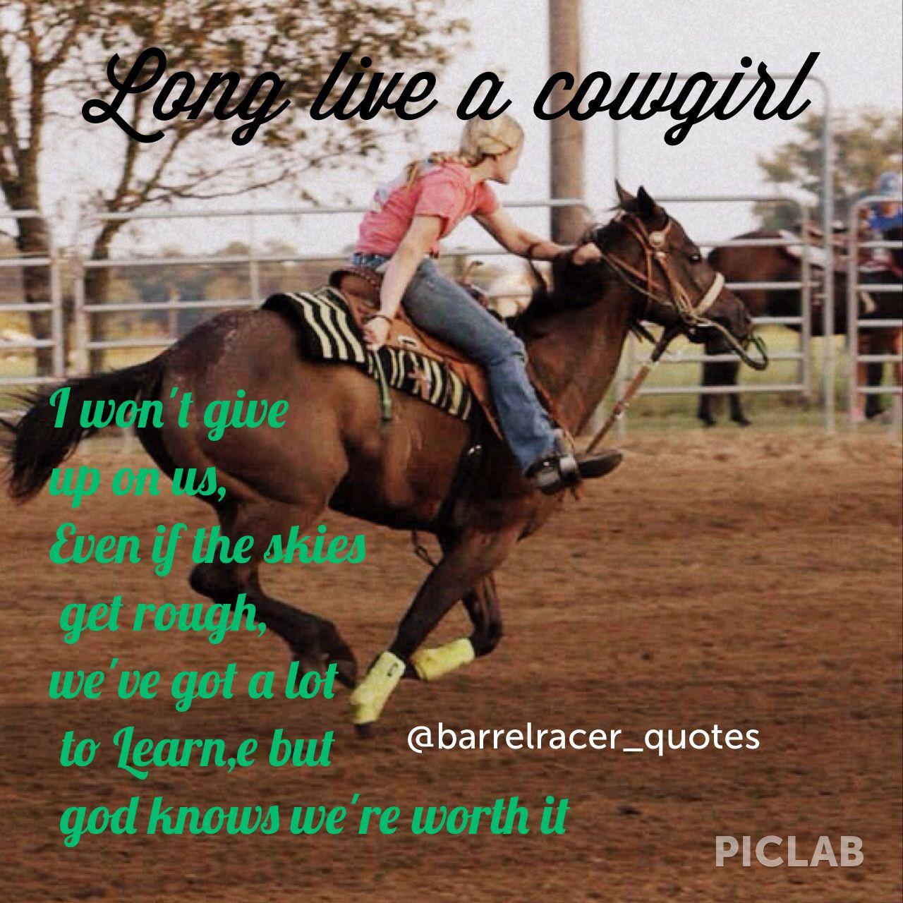 Barrel racing quotes me and my horse ❤️ | Cowgirl secrets | Barrel