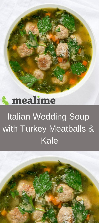 Italian Wedding Soup with Turkey Meatballs & Kale
