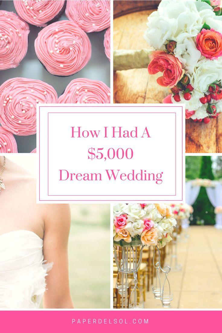 How I Had a 5000 Wedding In Southern California Wedding