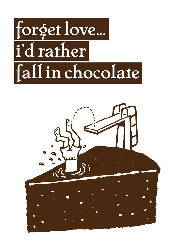Chocolate Love Quotes New Quotes About Chocolate  Google Search  All Things Chocolate