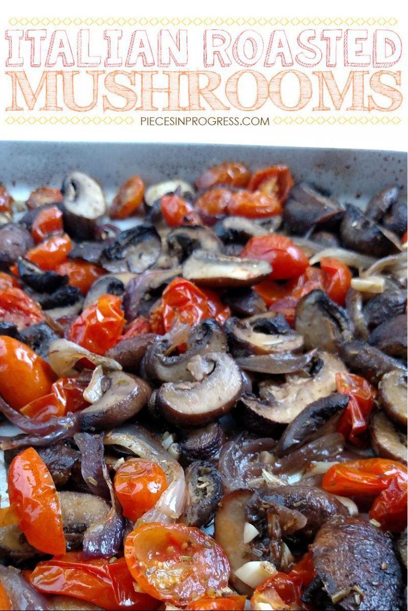 Easy Roasted Italian Mushrooms