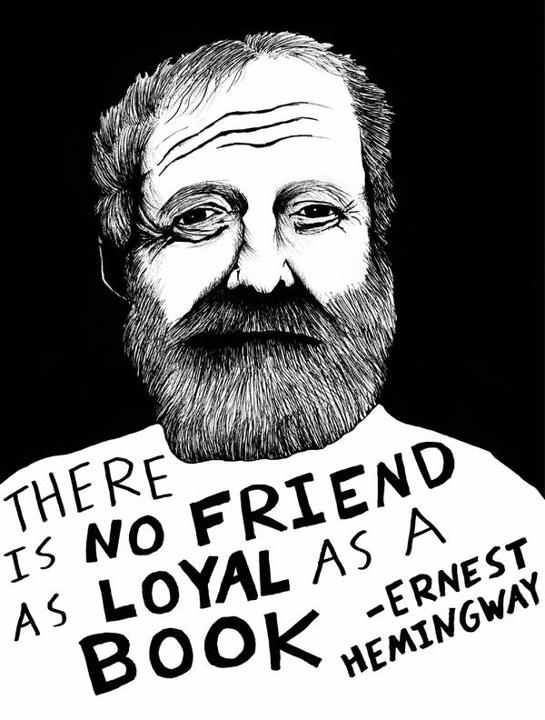 Loyal friend-Hemingway