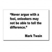 Mark Twain Quotes About Fools Argue Postcards Mark Twain Fool Quote Fool Quotes Mark Twain Quotes Quotes