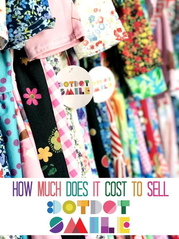 How Much Does It Cost To Sell Dot Dot Smile Startup Costs For
