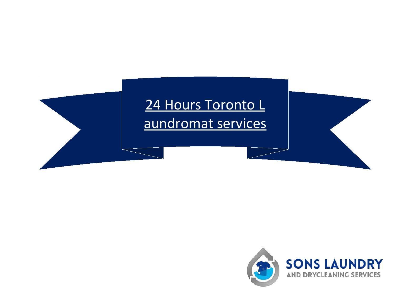 24 Hours Toronto laundromat services Laundromat services