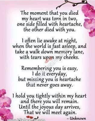 One Year Later Grief Miss Mom Miss You Dad Mom Quotes