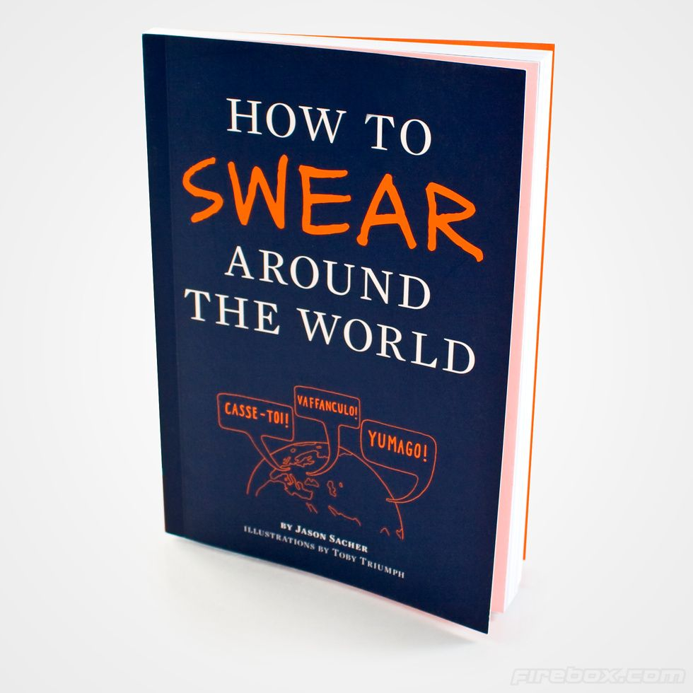 How To Swear Around The World $13.89