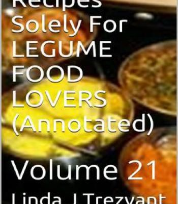 Recipes solely for legume food lovers annotated volume 21 pdf recipes solely for legume food lovers annotated volume 21 pdf forumfinder Images