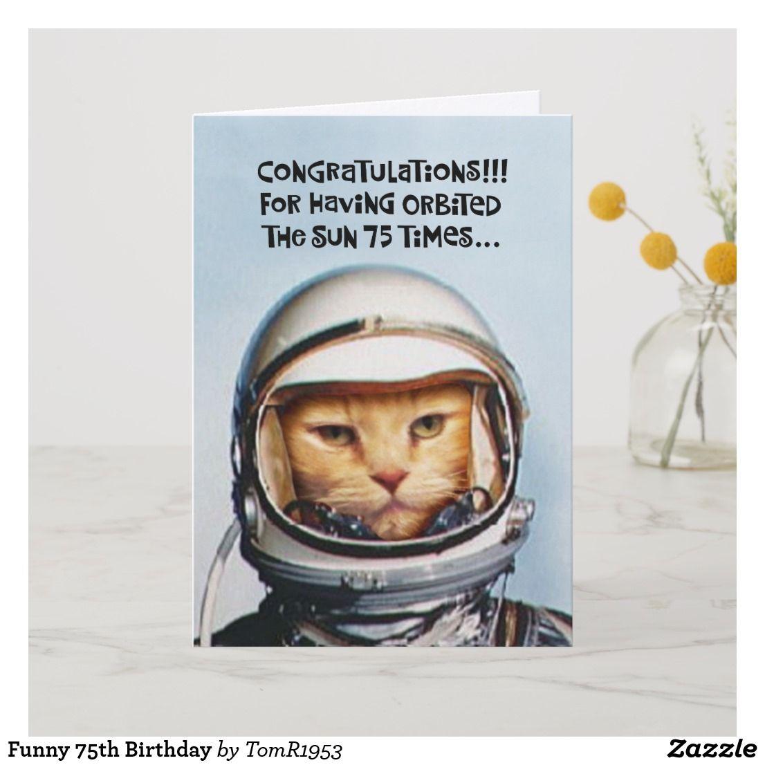 Funny 75th Birthday Card